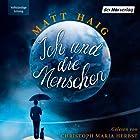 Ich und die Menschen Hörbuch von Matt Haig Gesprochen von: Christoph Maria Herbst