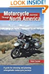 Motorcycle Journeys Through North Ame...