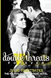 Double Threats Forever (Double Threat Series)