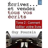 �crivez et vendez tous vos �crits - tome 2par Guy Poursin
