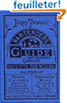 Jerry Thomas Bartenders Guide 1887 Re...