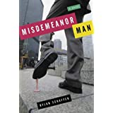 Misdemeanor Man ~ Dylan Schaffer