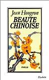 echange, troc Jean Hougron - Beauté chinoise