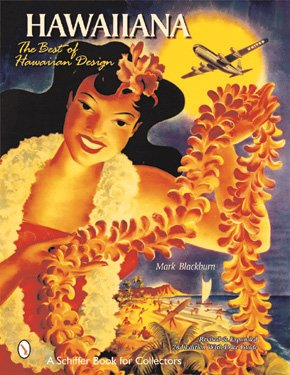 Hawaiiana: The Best of Hawaiian Design (Schiffer Book for Collectors)