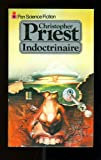 INDOCTRINAIRE (PAN SCIENCE FICTION) (0330256084) by CHRISTOPHER PRIEST