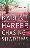 Chasing Shadows <br>(South Shores)	 by  Karen Harper in stock, buy online here
