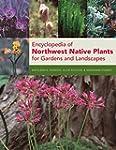 Encyclopedia of Northwest Native Plan...