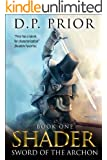 Sword of the Archon: Shader Series book 1 (English Edition)