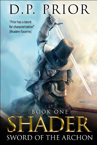 Sword Of The Archon: Shader Series by D.P. Prior ebook deal