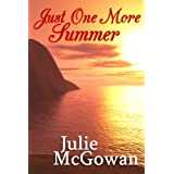 Just One More Summerby Julie McGowan