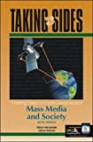 Taking Sides: Clashing Views on Controversial Issues in Mass Media and Society (0072422548) by Alexander, Alison
