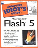 The Complete Idiot's Guide to Macromedia Flash 5 David Karlins