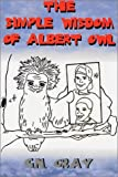 The Simple Wisdom of Albert Owl
