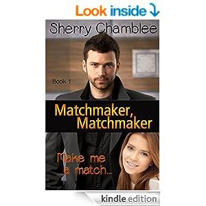 Matchmaker, Matchmaker (Book 1): Make Me A Match