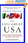 The Late Great USA: NAFTA, the North...