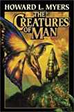 img - for The Creatures of Man book / textbook / text book