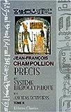 echange, troc Jean-François Champollion - Précis du système hiéroglyphique des anciens égyptiens: Tome 2. Planches et explication