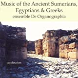 Music of Ancient Sumerians Egyptians & Greek