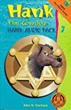 Hank the Cowdog : Hank Audio Pack #7