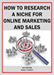 How to Research a Niche for Online Ma...