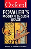A Dictionary of Modern English Usage (0192813897) by Fowler, Henry Watson