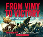 From Vimy to Victory: Canada's Fight...
