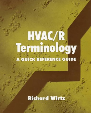 HVAC/R Terminology: A Quick Reference Guide (Hvac Quick Reference compare prices)