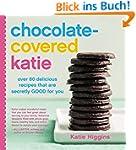 Chocolate-Covered Katie: Over 80 Deli...
