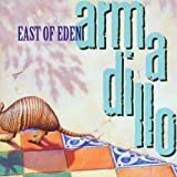 Armadillo By East Of Eden (2000-03-13)