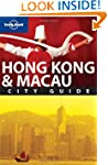 Hong Kong and Macau: City Guide (Lone...