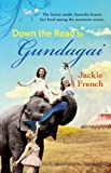 The Road to Gundagai (The Matilda Saga)