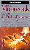 echange, troc Michael Moorcock - La Cité des étoiles d'automne