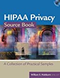 img - for HIPAA Privacy Source Book: A Collection of Practical Samples (HR Source Book series) book / textbook / text book