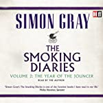 The Year of the Jouncer: The Smoking Diaries, Volume 2 | Simon Gray