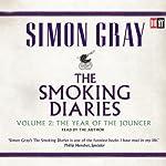 The Year of the Jouncer: The Smoking Diaries, Volume 2   Simon Gray