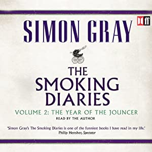 The Year of the Jouncer: The Smoking Diaries, Volume 2 | [Simon Gray]