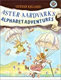 Aster Aardvark&#39;s Alphabet Adventures