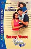 Sean's Reckoning: (The Devaneys) (Silhouette Special Edition) (0373244959) by Woods, Sherryl
