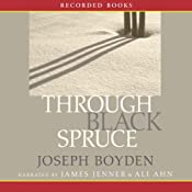 Through Black Spruce | [Joseph Boyden]