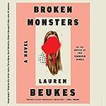 Broken Monsters | Lauren Beukes