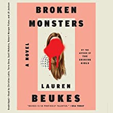 Broken Monsters (       UNABRIDGED) by Lauren Beukes Narrated by Christine Lakin, Terra Deva, Sunil Mohatra, Robert Morgan Fisher, J. D. Jackson