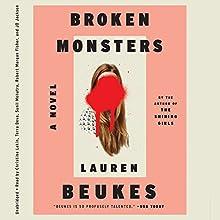 Broken Monsters (       UNABRIDGED) by Lauren Beukes Narrated by Christine Lakin, Terra Deva, Sunil Mohatra, Robert Morgan Fisher, J. D. Jackson