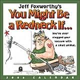 Jeff Foxworthy's You Might Be a Redneck if..: 2006 Day to Day Calendar (0740751670) by Foxworthy, Jeff