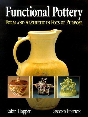 Functional Pottery: Form and Aesthetic in Pots of Purpose