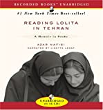 Reading Lolita in Tehran: A Memoir in Books Azar Nafisi