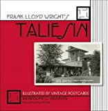 img - for Frank Lloyd Wright's Taliesin: Illustrated by Vintage Postcards book / textbook / text book