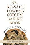 The No-Salt, Lowest-Sodium Baking Book