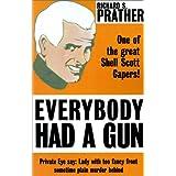 Everybody Had a Gun (Shell Scott Detective) ~ Richard S. Prather