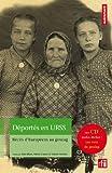 echange, troc Alain Blum, Marta Craveri, Valérie Nivelon - Déportés en URSS : Récits d'Européens au goulag (1CD audio)