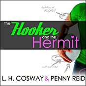 The Hooker and the Hermit | L. H. Cosway, Penny Reid